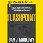 Flashpoint (       UNABRIDGED) by Dan J. Marlowe Narrated by Adam Epstein