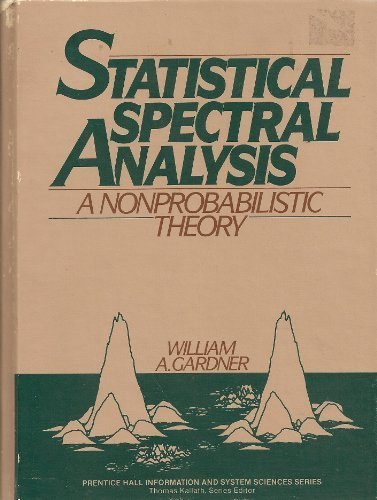 Statistical Spectral Analysis: A Non-Probabilistic Theory