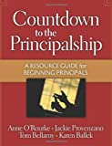 img - for Countdown to the Principalship: How Successful Principals Begin Their School Year book / textbook / text book
