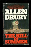 The Hill of Summer: A Novel of The Soviet Conquest (052341806X) by Drury, Allen