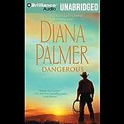 Dangerous | [Diana Palmer]