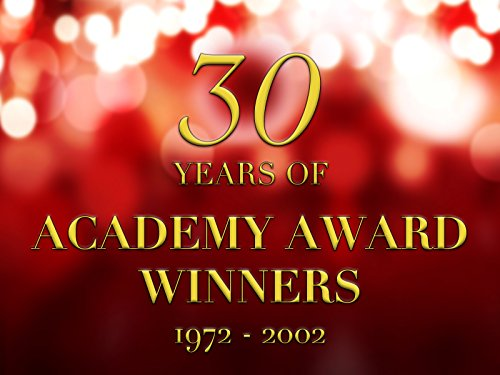 Academy Award Winners: Thirty Years of Winners