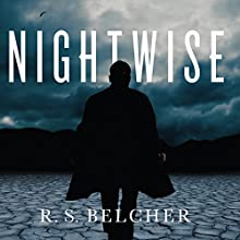 Nightwise (       UNABRIDGED) by R. S. Belcher Narrated by Bronson Pinchot
