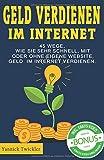Geld verdienen im Internet: 45 Wege