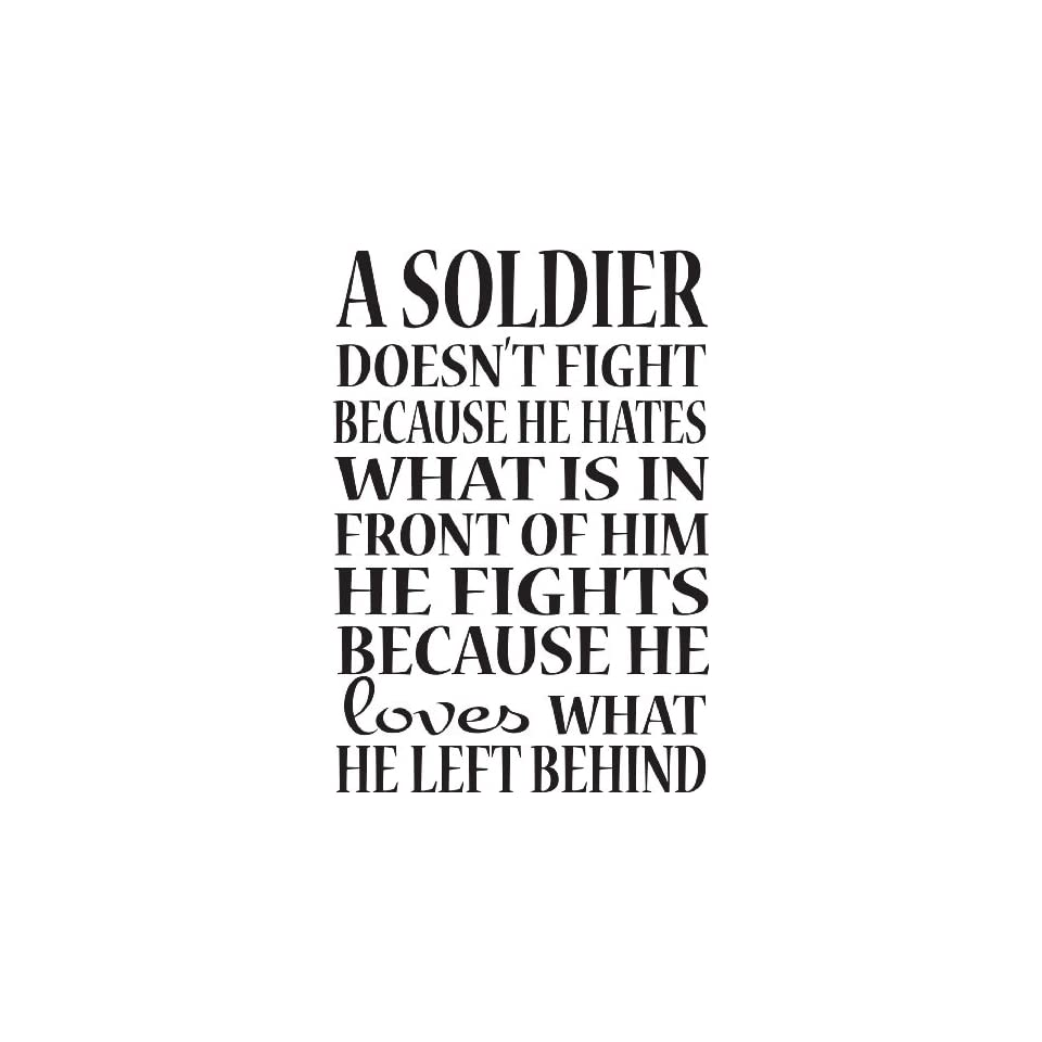 Military/Soldier Wall Sayings A Soldier Doesnt Fight Wall