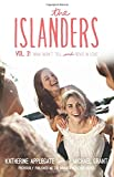 The Islanders: Volume 2: Nina Won't Tell and Ben's In Love