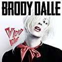 Dalle, Brody - Diploid Love [Audio CD]<br>$366.00