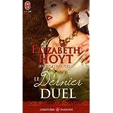 Les trois princes, Tome 3 : Le dernier duelpar Elizabeth Hoyt