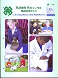 img - for Rabbit Resource Handbook for breeding, market and pet rabbit projects book / textbook / text book