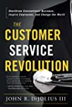 The Customer Service Revolution: Over...