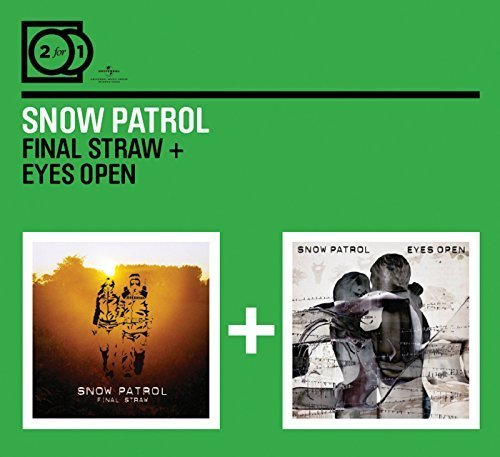 2 For 1: Final Straw / Eyes Wide Open by Snow Patrol