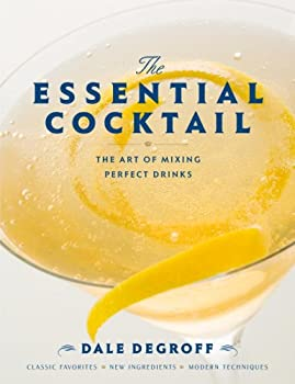 "Cover of ""The Essential Cocktail: The Art..."