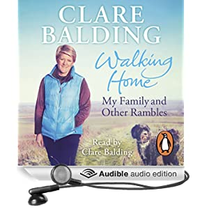 Walking Home: My Family and Other Rambles (Unabridged)