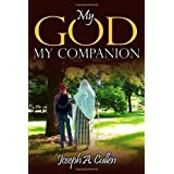 My God, My Companionby Joseph A. Cullen