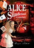 Alice in Sunderland: An Entertainment (0224080768) by Talbot, Bryan