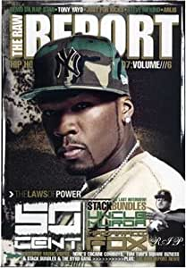 RAW REPORT: 50 CENT, BOOSIE AND WEBBIE