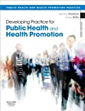Developing Practice for Public Health and Health Promotion