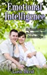 Emotional Intelligence: Beginner's Gu...