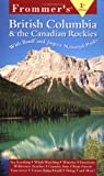Frommer's British Columbia & the Canadian Rockies