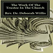The Work of the Trustee in the Church | [Rev. Dr. Deborah Willis]
