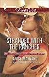 Stranded with the Rancher (Texas Cattlemans Club: After the Storm, Book 1)