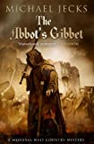 The Abbot's Gibbet (Knights Templar)