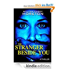 The Stranger Beside You (A Thriller)