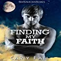 Finding My Faith: Six Saviors, Book 2 (       UNABRIDGED) by Carly Fall Narrated by Chris Chambers