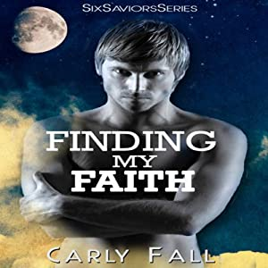 Finding My Faith: Six Saviors, Book 2 | [Carly Fall]