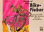 Wahnsinn auf R�dern - Bike-Fieber: Ca...