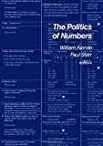 The Politics of Numbers (The population of the United States in the 1980s: a census monograph series) (0871540169) by William Alonso