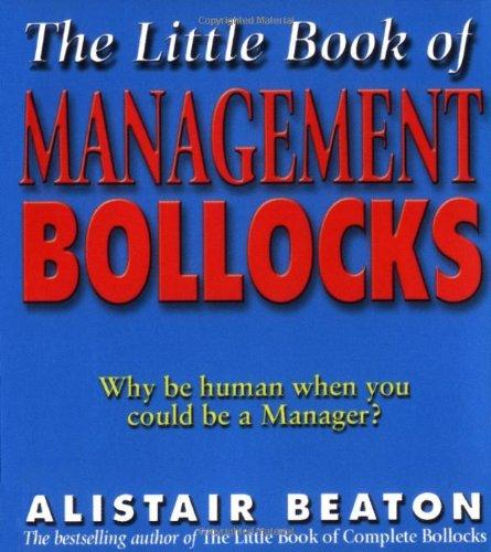 The Little Book of Management Bollocks