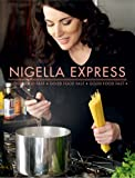 [ NIGELLA EXPRESS BY LAWSON, NIGELLA](AUTHOR)HARDBACK Nigella Lawson