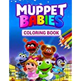 Muppet Babies Coloring Book: Great Coloring Book With Super Cute Images