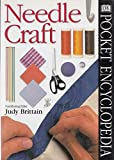 img - for Pocket Encyclopaedia of Needlecraft (DK Pocket Encyclopedia) book / textbook / text book