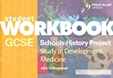 John Collingwood GCSE SHP Study in Development: Medicine Student Workbook