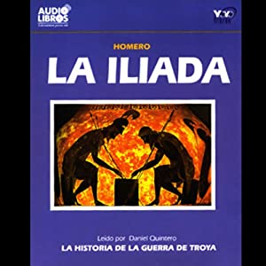 La Iliada [The Iliad] | [Homer]