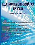 img - for Electronica e Informatica Aplicada (Spanish Edition) book / textbook / text book