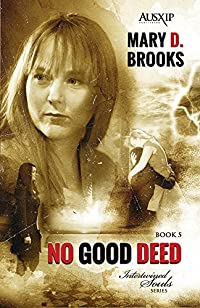 No Good Deed by Mary D. Brooks ebook deal