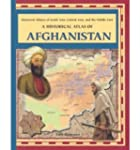 [( A Historical Atlas of Afghanistan...