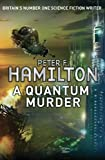 Quantum Murder (033053775X) by Hamilton, Peter F.