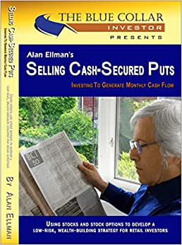 Alan Ellman's Selling Cash-Secured Puts