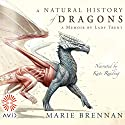 A Natural History of Dragons Audiobook by Marie Brennan Narrated by Kate Reading