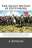 The Silent Mutiny at Gettysburg