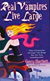 Real Vampires Live Large (Glory St. Claire, Book 2)