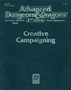 Creative Campaigning (Advanced Dungeons & Dragons, 2nd Edition, Dungeon Master's Guide Rules Supplement... by Tony Pryor, Tony Herring, Jonathan Tweet and Norm Richie