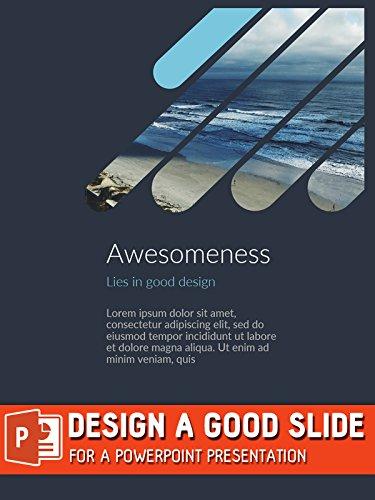 Design a Good Slide for a PowerPoint Presentation
