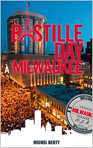 bastille-day-a-milwaukee-french-edition