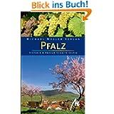Pfalz: Reisehandbuch mit vielen praktischen Tipps