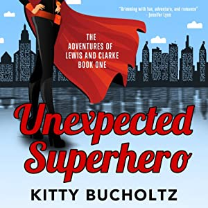 Unexpected Superhero Audiobook